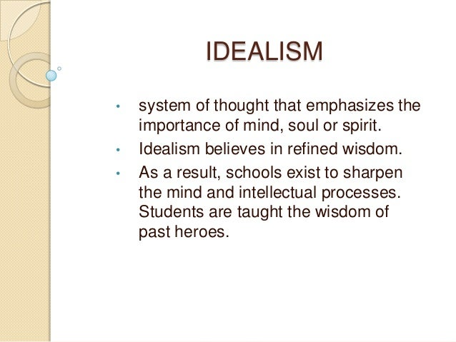 meaning of idealism in education