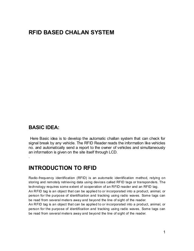 RFID BASED CHALAN SYSTEMBASIC IDEA:  Here Basic idea is to develop the automatic challan system that can check forsignal b...