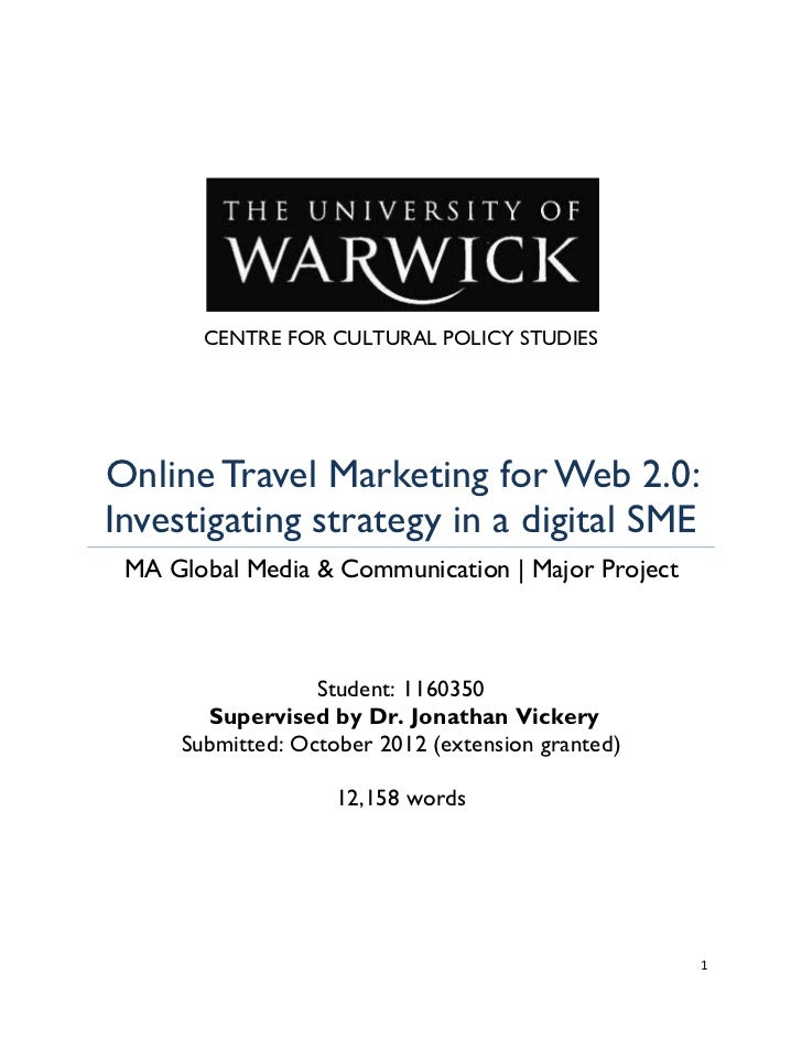CENTRE FOR CULTURAL POLICY STUDIESOnline Travel Marketing for Web 2.0:Investigating strategy in a digital SME MA Global Me...