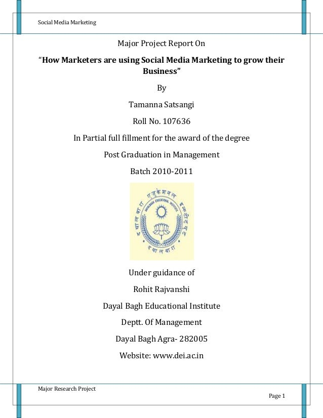 "Social Media Marketing Major Research Project Page 1 Major Project Report On ""How Marketers are using Social Media Marketi..."
