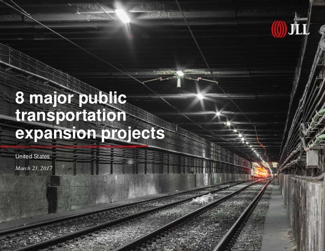 8 major public transportation expansion projects United States March 23, 2017