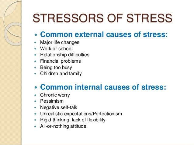 Major causes and effect of stress