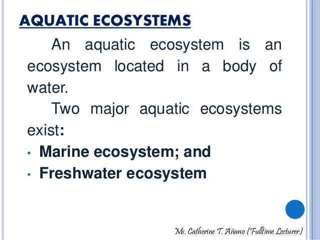 Major types of ecosystems