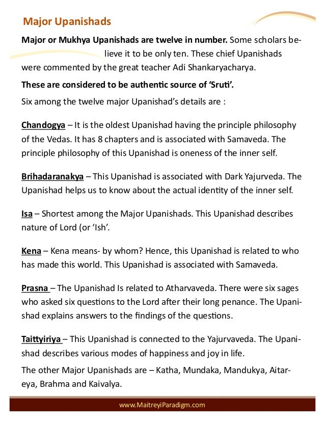 Major Upanishads www.MaitreyiParadigm.com Major or Mukhya Upanishads are twelve in number. Some scholars be- lieve it to b...