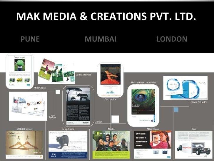 MAK MEDIA & CREATIONS PVT. LTD. PUNE   MUMBAI   LONDON