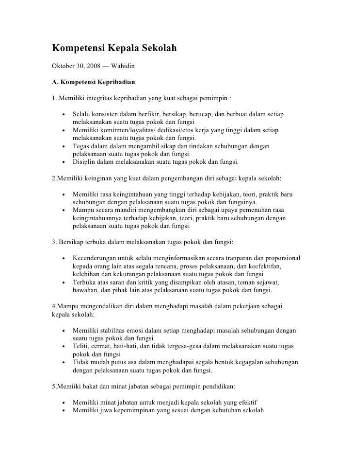 Kompetensi Kepala SekolahOktober 30, 2008 — WahidinA. Kompetensi Kepribadian1. Memiliki integritas kepribadian yang kuat s...