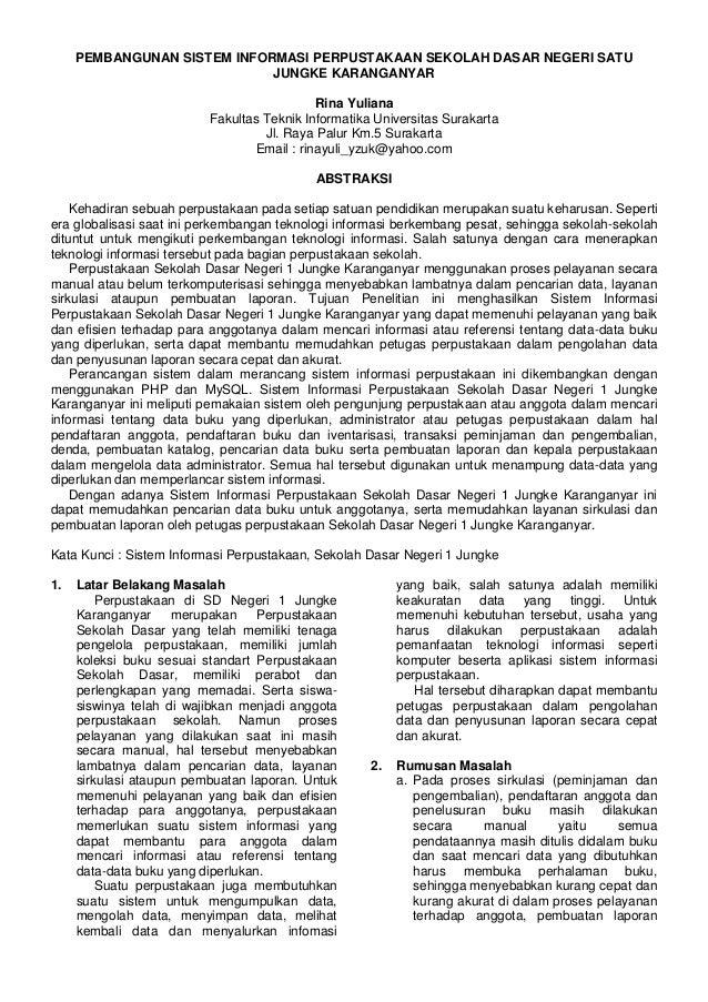 PEMBANGUNAN SISTEM INFORMASI PERPUSTAKAAN SEKOLAH DASAR NEGERI SATU                             JUNGKE KARANGANYAR        ...