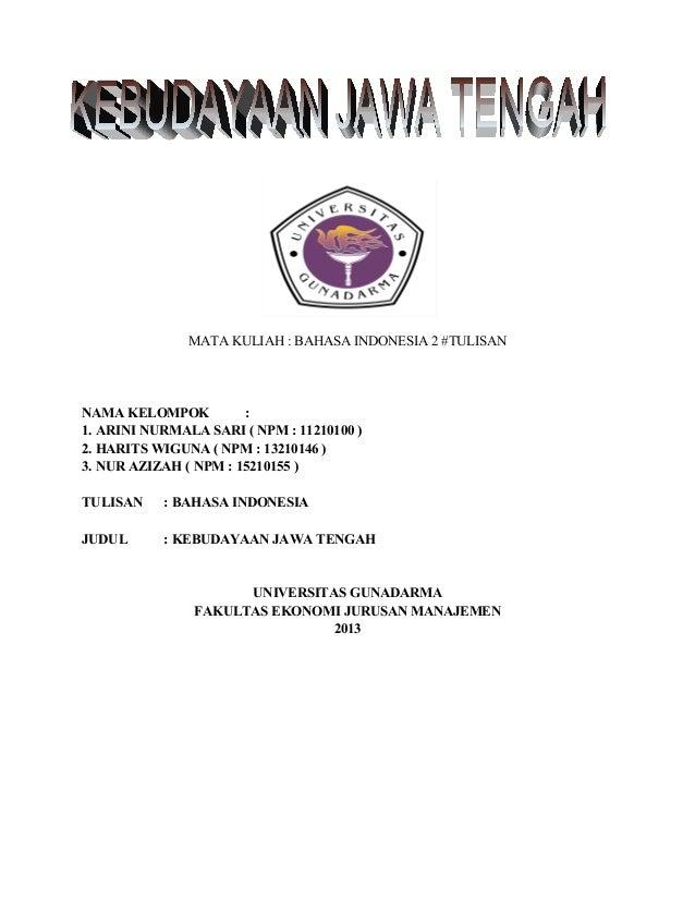 MATA KULIAH : BAHASA INDONESIA 2 #TULISANNAMA KELOMPOK :1. ARINI NURMALA SARI ( NPM : 11210100 )2. HARITS WIGUNA ( NPM : 1...