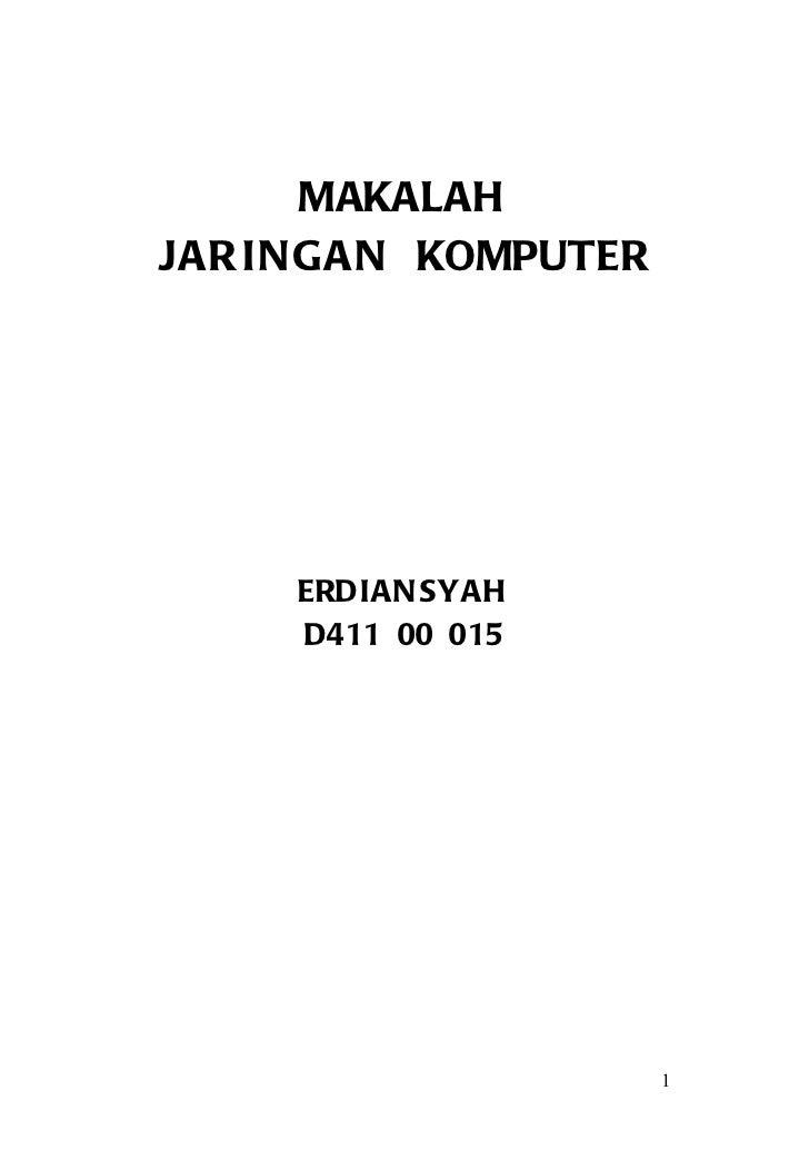 MAKALAHJAR I NGAN KOMPUTER     ERDIAN SYAH     D411 00 015                      1