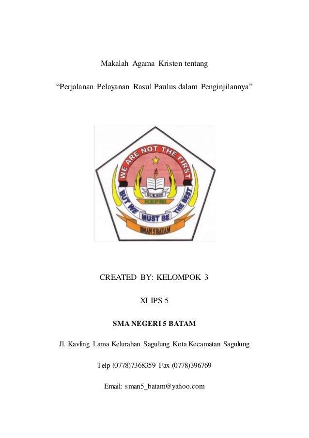 """Makalah Agama Kristen tentang """"Perjalanan Pelayanan Rasul Paulus dalam Penginjilannya"""" CREATED BY: KELOMPOK 3 XI IPS 5 SMA..."""