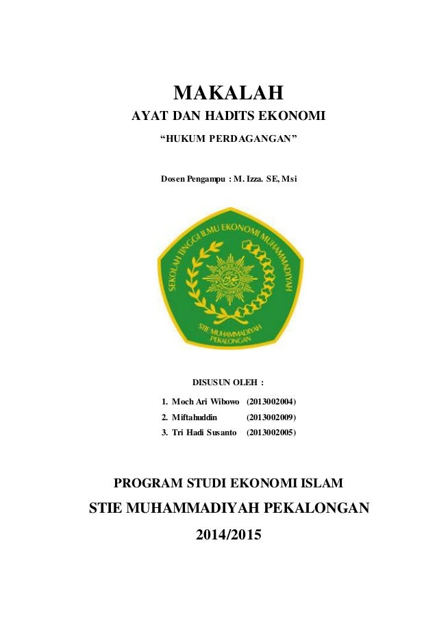 Makalah Ayat Dan Hadits Ekonomi Hukum Perdagangan