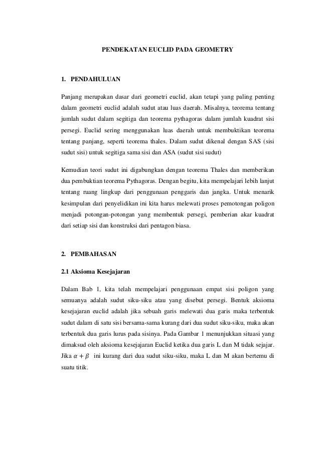 PENDEKATAN EUCLID PADA GEOMETRY  1. PENDAHULUAN Panjang merupakan dasar dari geometri euclid, akan tetapi yang paling pent...