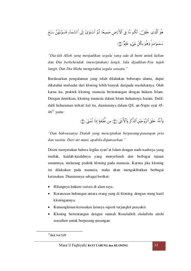 hukum kloning dalam perspektif islam Kloning dalam perspektif hukum islam i pendahuluan a latar belakang manusia adalah makhluk yang paling sempurna apabila dilihat dari kejadiannya.