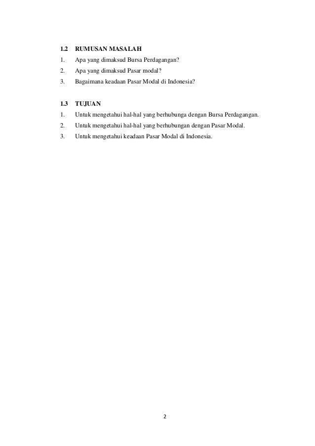 makalah pasar modal Pasar modal syariah sebagai pasar modal yang menerapkan prinsip-prinsip syariah dalam kegiatan transaksi ekonomi dan terlepas dari hal-hal yang dilarang seperti: riba, perjudian, spekulasi dan lain-lain.
