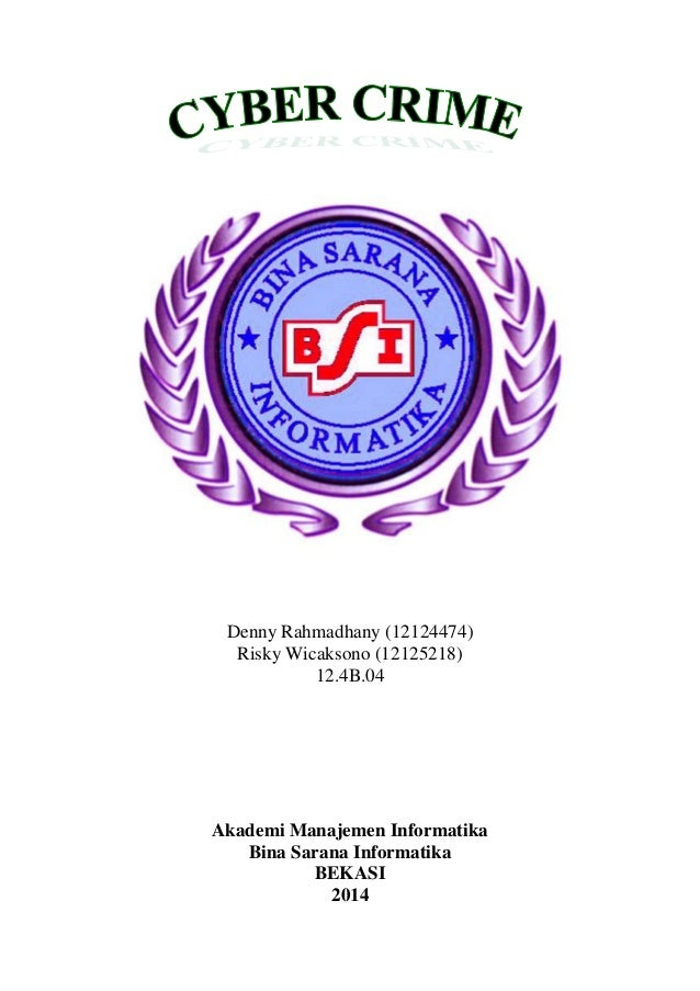 Denny Rahmadhany (12124474) Risky Wicaksono (12125218) 12.4B.04 Akademi Manajemen Informatika Bina Sarana Informatika BEKA...