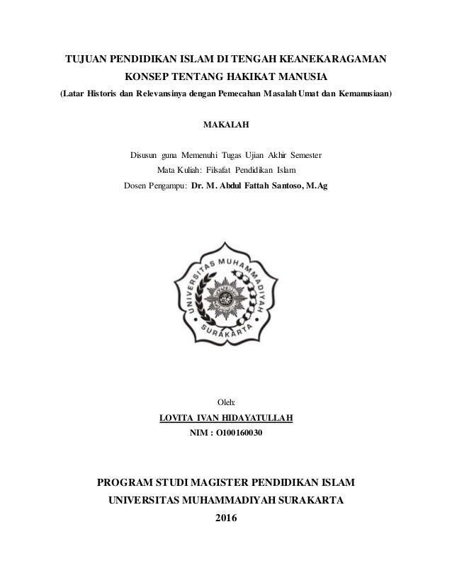 Makalah Fpi A N Lovita Ivan Hidayatullah Tujuan Pendidikan Islam Di