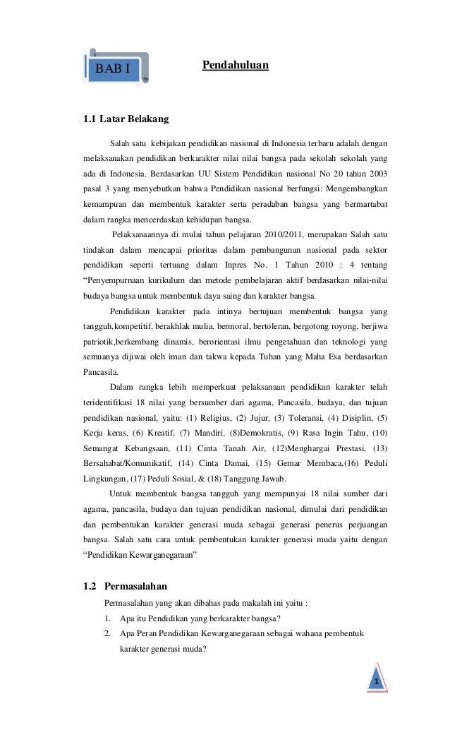 BAB I  Pendahuluan  1.1 Latar Belakang Salah satu kebijakan pendidikan nasional di Indonesia terbaru adalah dengan melaksa...