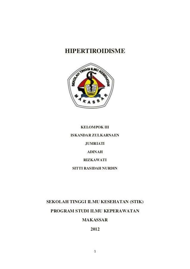 HIPERTIROIDISME            KELOMPOK III        ISKANDAR ZULKARNAEN              JUMRIATI               ADINAH             ...