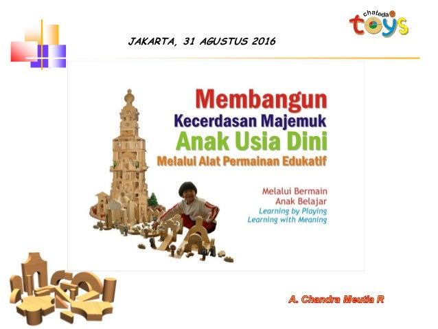 JAKARTA, 31 AGUSTUS 2016