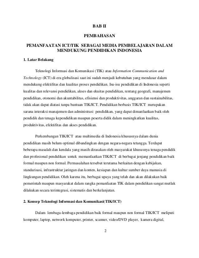 BAB II                                       PEMBAHASAN PEMANFAATAN ICT/TIK SEBAGAI MEDIA PEMBELAJARAN DALAM           MEN...