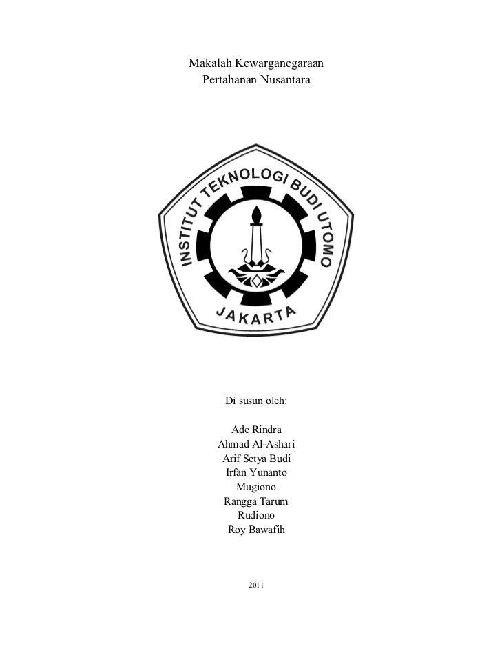 Makalah Kewarganegaraan Pertahanan Nusantara      Di susun oleh:       Ade Rindra    Ahmad Al-Ashari     Arif Setya Budi  ...