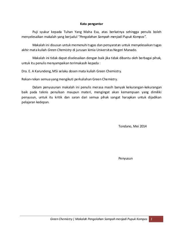 Green Chemistry | Makalah Pengolahan Sampah menjadi Pupuk Kompos 1 Kata pengantar Puji syukur kepada Tuhan Yang Maha Esa, ...
