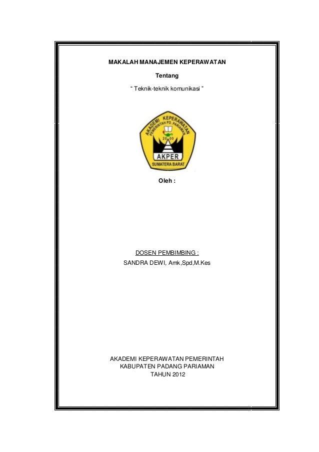 Makalah Manajemen Keperawatan Teknik2 Komunikasi