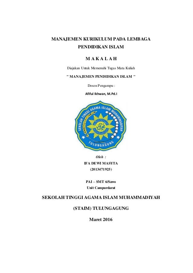 Makalah Manajemen Kurikulum Pada Lembaga Pendidikan Islam Ifa