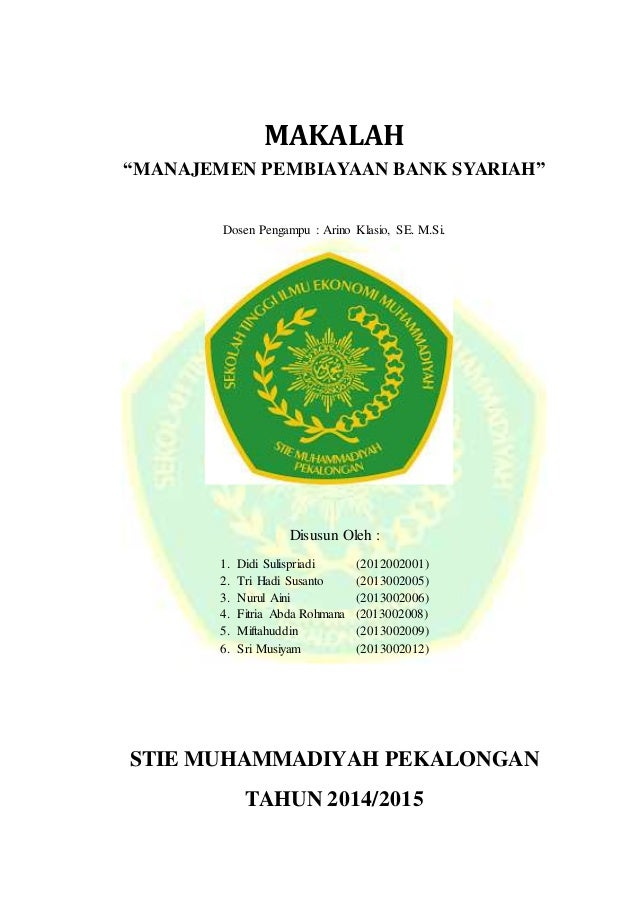 Makalah Manajemen Pembiayaan Bank Syariah