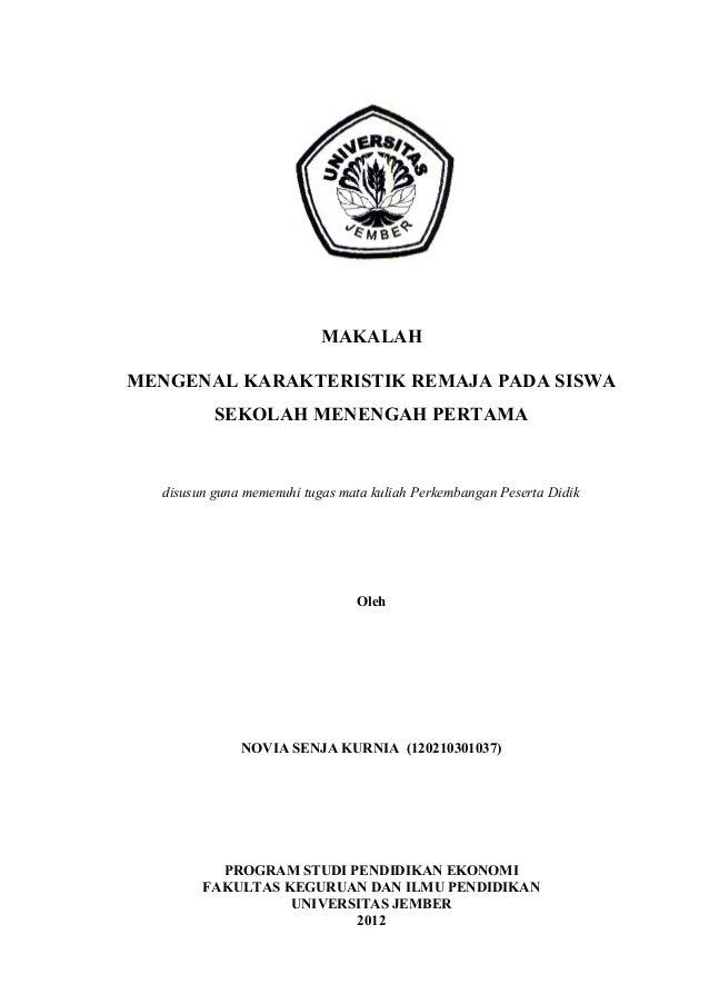 MAKALAHMENGENAL KARAKTERISTIK REMAJA PADA SISWASEKOLAH MENENGAH PERTAMAdisusun guna memenuhi tugas mata kuliah Perkembanga...