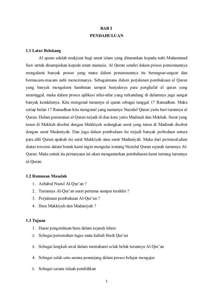 BAB I                                   PENDAHULUAN1.1 Latar Belakang       Al quran adalah mukjizat bagi umat islam yang ...