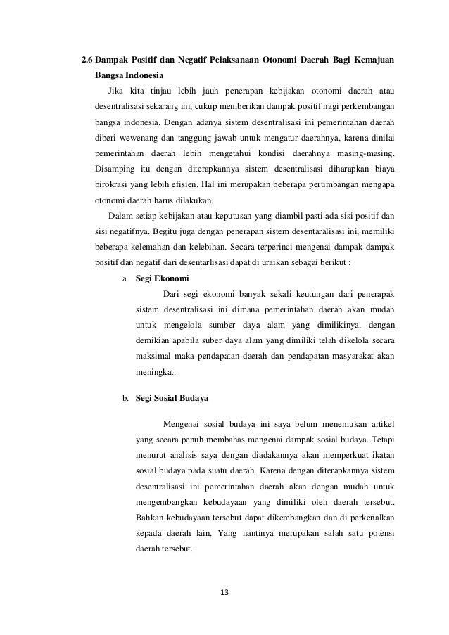 otonomi daerah Dengan mengkaji secara kritis berbagai masalah dan strategi membangun daerah di era otonomi daerah, buku ini dirancang dengan kajian teori, studi empiris.
