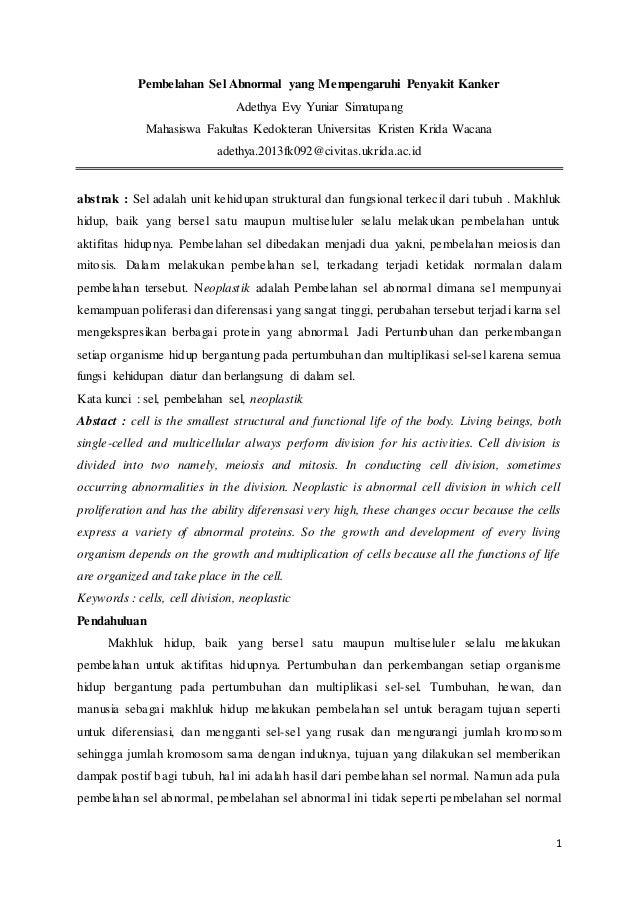 1 Pembelahan Sel Abnormal yang Mempengaruhi Penyakit Kanker Adethya Evy Yuniar Simatupang Mahasiswa Fakultas Kedokteran Un...