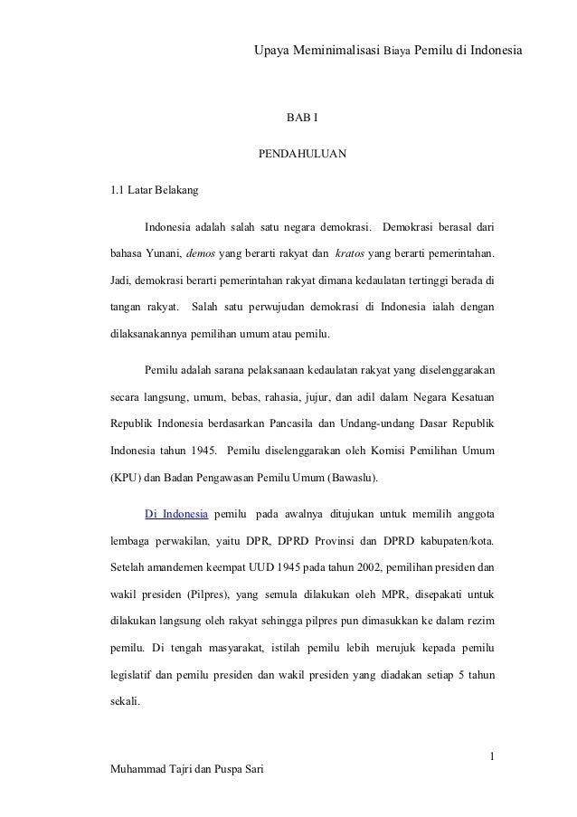 Upaya Meminimalisasi Biaya Pemilu di Indonesia                                      BAB I                                 ...