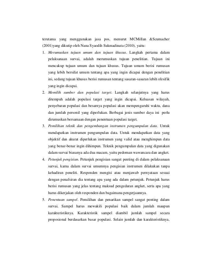 terutama yang menggunakan jasa pos, menurut MCMillan &Scumacher (2001)yang dikutip oleh Nana Syaodih Sukmadinata (2010), y...