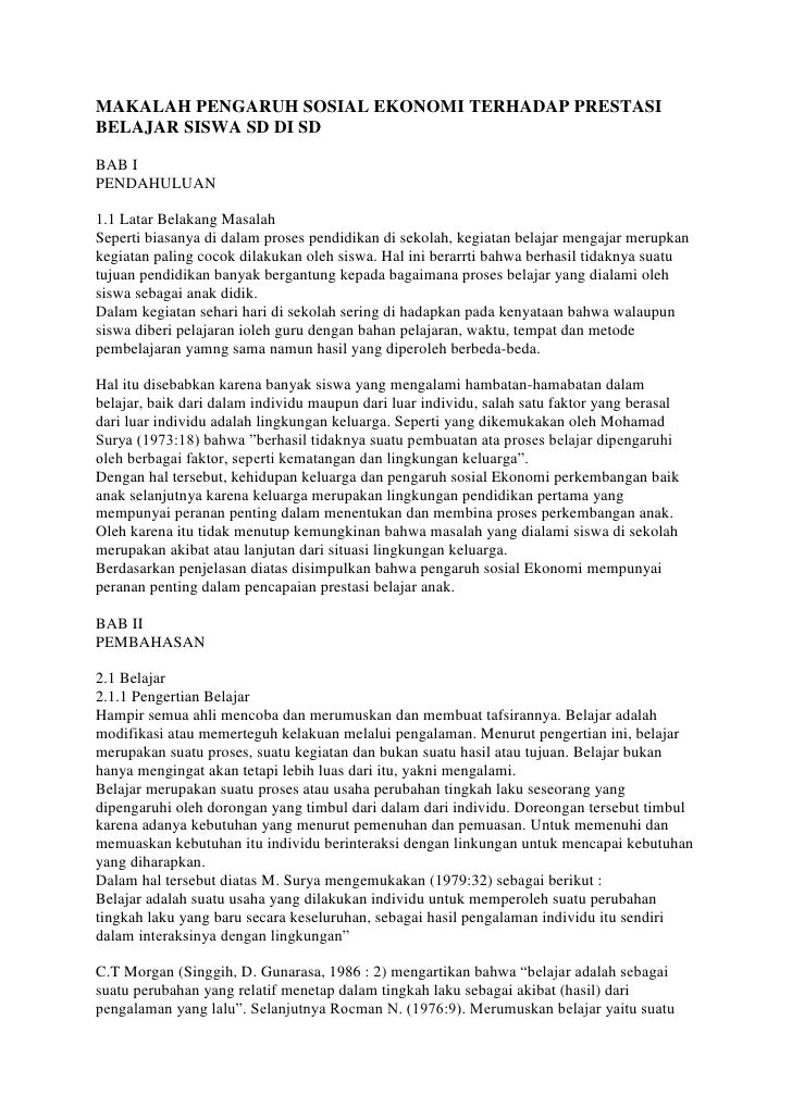 MAKALAH PENGARUH SOSIAL EKONOMI TERHADAP PRESTASI BELAJAR SISWA SD DI SD <br />BAB IPENDAHULUAN 1.1 Latar Belakang Masalah...