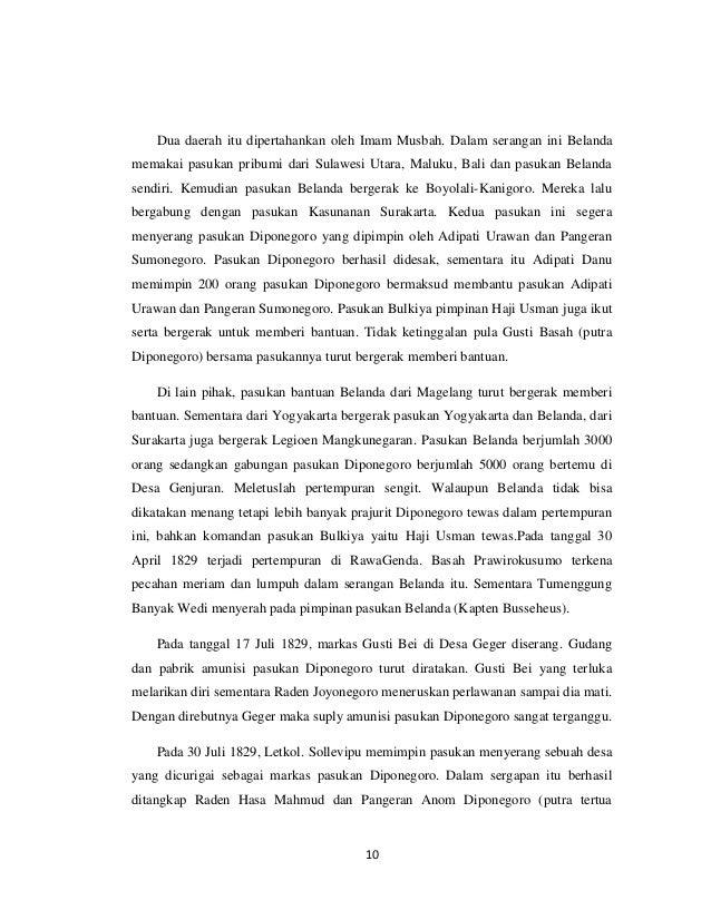 Dua daerah itu dipertahankan oleh Imam Musbah. Dalam serangan ini Belandamemakai pasukan pribumi dari Sulawesi Utara, Malu...