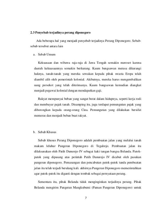 2.3 Penyebab terjadinya perang diponegoro    Ada beberapa hal yang menjadi penyebab terjadinya Perang Diponegoro. Sebab-se...