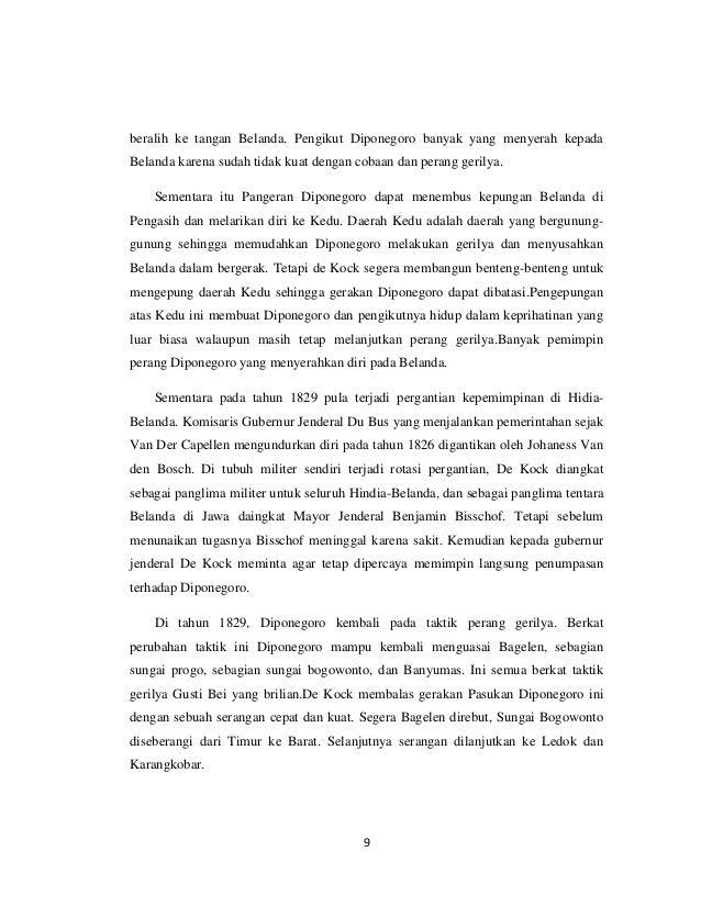 beralih ke tangan Belanda. Pengikut Diponegoro banyak yang menyerah kepadaBelanda karena sudah tidak kuat dengan cobaan da...