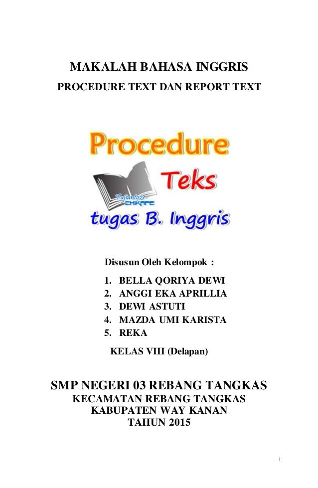 Makalah Procedure Text Dan Report Text V 5
