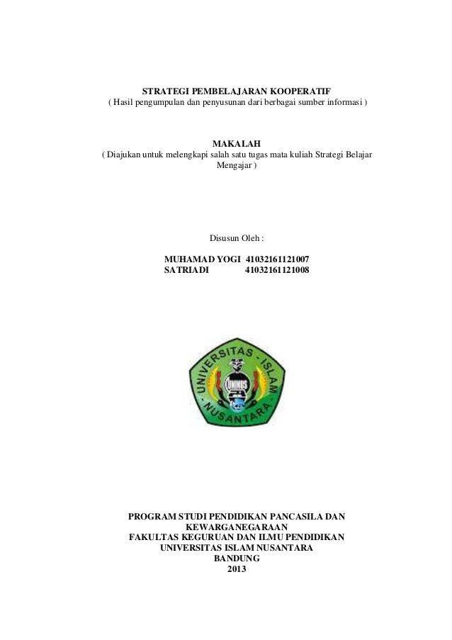 STRATEGI PEMBELAJARAN KOOPERATIF ( Hasil pengumpulan dan penyusunan dari berbagai sumber informasi )  MAKALAH ( Diajukan u...