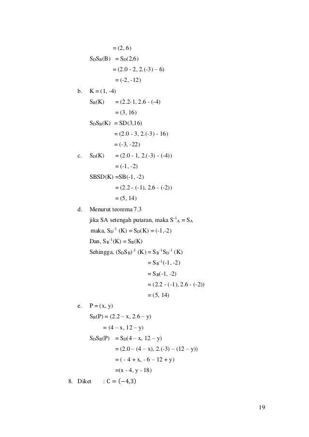 19 = (2, 6) SDSB(B) = SD(2,6) = (2.0 - 2, 2.(-3) – 6) = (-2, -12) b. K = (1, -4) SB(K) = (2.2-1, 2.6 - (-4) = (3, 16) SDSB...
