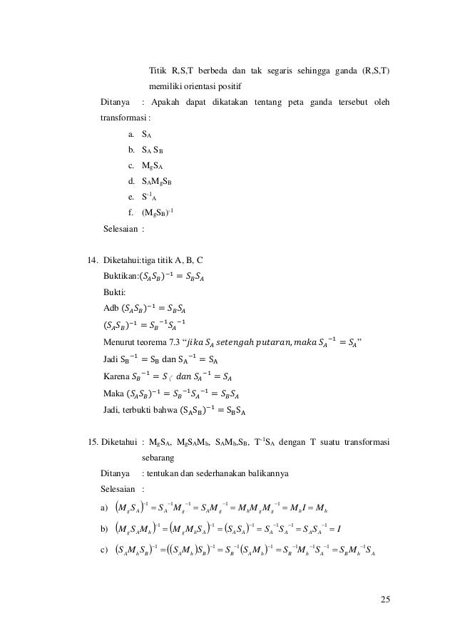 25 Titik R,S,T berbeda dan tak segaris sehingga ganda (R,S,T) memiliki orientasi positif Ditanya : Apakah dapat dikatakan ...