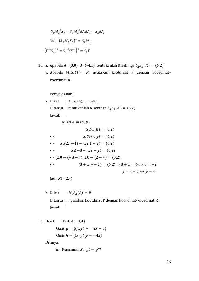 26 gBghhBAhB MSMMMSSMS   11 Jadi,   gBBhA MSSMS  1     TSTSST AAA   11111 16. a. Apabila A=(0,0), B=(-4...