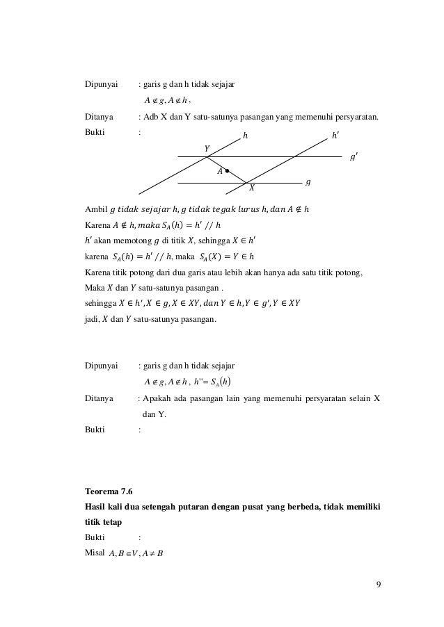 9 Dipunyai : garis g dan h tidak sejajar hAgA  , , Ditanya : Adb X dan Y satu-satunya pasangan yang memenuhi persyaratan...
