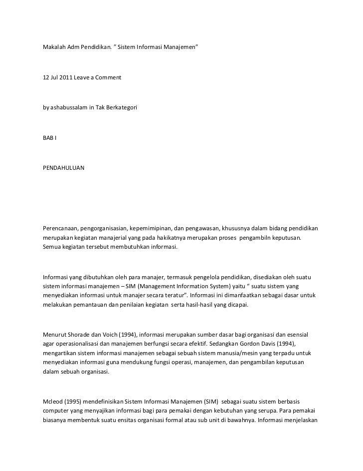 """Makalah Adm Pendidikan. """" Sistem Informasi Manajemen""""12 Jul 2011 Leave a Commentby ashabussalam in Tak BerkategoriBAB IPEN..."""