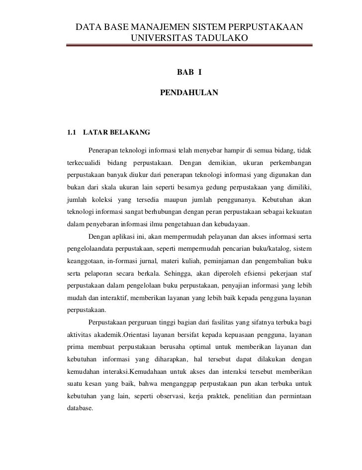 DATA BASE MANAJEMEN SISTEM PERPUSTAKAAN            UNIVERSITAS TADULAKO                                      BAB I        ...