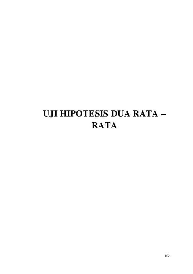 102 UJI HIPOTESIS DUA RATA – RATA
