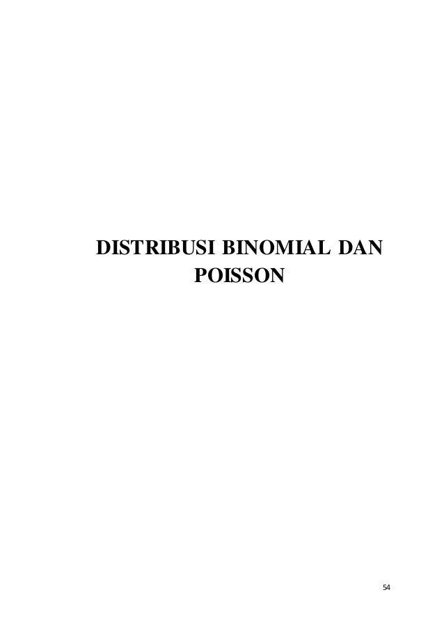 54 DISTRIBUSI BINOMIAL DAN POISSON