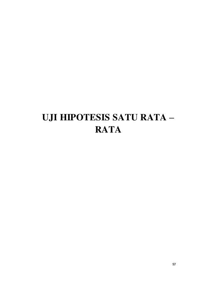 97 UJI HIPOTESIS SATU RATA – RATA